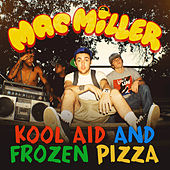 Kool Aid and Frozen Pizza de Mac Miller