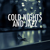 Cold Nights And Jazz de Various Artists