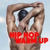 Hip Hop Warm Up de Various Artists