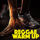 Reggae Warm Up by Various Artists