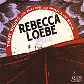 Rebecca Loebe (Live) de Various Artists