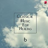 Classical Music For Healing 6 by Energy Classic