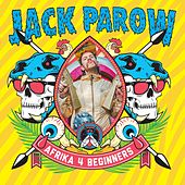 Afrika 4 Beginners de Jack Parow