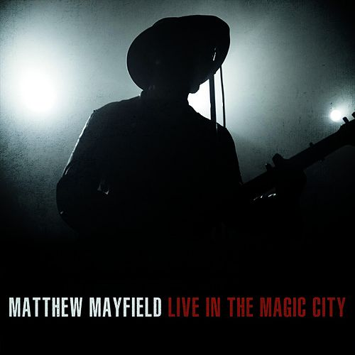 Live in the Magic City by Matthew Mayfield
