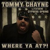 Where Ya At?! de Tommy Chayne