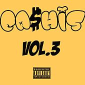 Ca$His, Vol. 3 de Ca$his