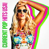 Current Pop Hits USA! by Various Artists