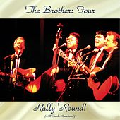 Rally 'Round! (Remastered 2017) de The Brothers Four