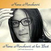 Nana Mouskouri at Her Best (All Tracks Remastered 2017) by Nana Mouskouri