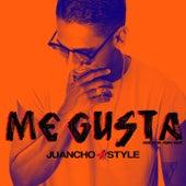 Me Gusta de Juancho Style
