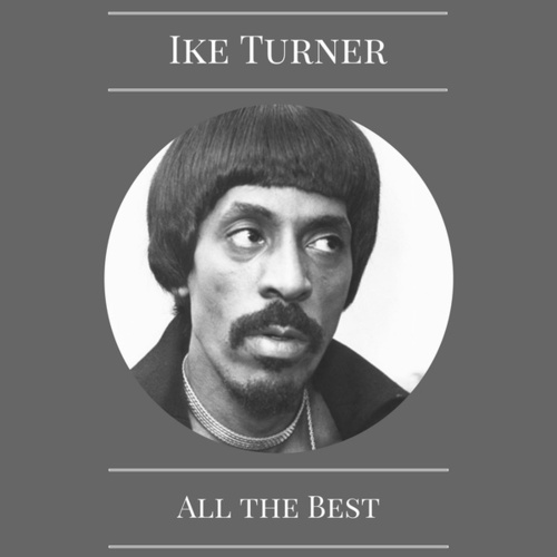 All the Best by Ike Turner
