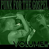 Punk for the Gospel Benefit Compilation, Volume 3 by Various Artists