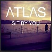 Sit By You de Atlas