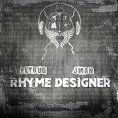 Rhyme Designer (feat. JMan) by Flybug