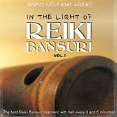 In the Light of Reiki Bansuri Vol.1 di Akiko Usui
