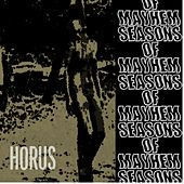 Seasons of Mayhem by Horus