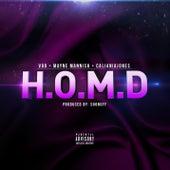 H.O.M.D (feat. Vgo & Mayne Mannish) de Cali4nia Jones