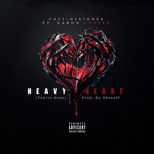 Heavy Heart (feat. Aaron Carter) by Cali4nia Jones