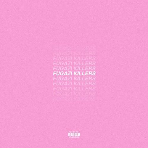 Fugazi Killers by Low Key