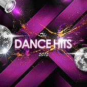 The Dance Hits 2015 by Various Artists