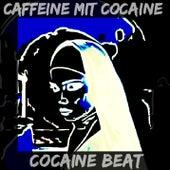 Cocaine Beat von Caffeine Mit Cocaine