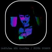Supra Summus von Caffeine Mit Cocaine