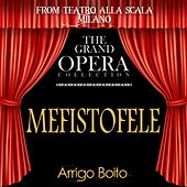 Mefistofele (feat. Cesy Broggini,Gianni Poggi,Anna De Cavalieri,Fiorenza Cossotto,Angelo Mercuriali) by Cesare Siepi