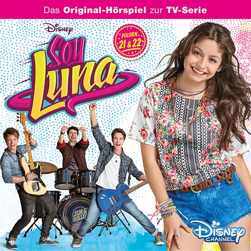 Folge 21+22 von Disney - Soy Luna