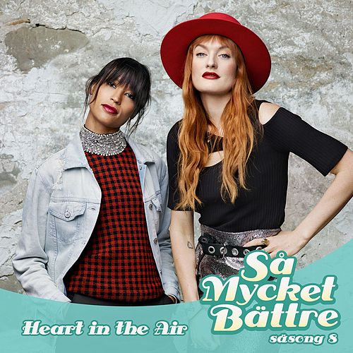 Heart In The Air by Icona Pop