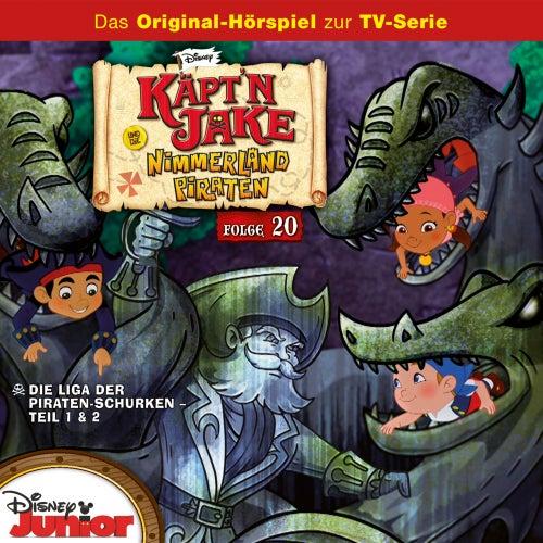 Folge 20: Die Liga der Piraten-Schurken Teil 1 & 2 von Disney - Käpt'n Jake und die Nimmerland Piraten