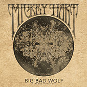 Big Bad Wolf (Strange World Mix) de Mickey Hart
