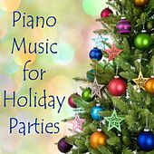Piano Music for Holiday Parties by Steven C