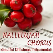 Hallelujah Chorus - Beautiful Christmas Instrumentals by The O'Neill Brothers Group