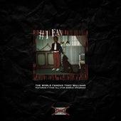 #1 Fan (feat. Ronkat Spearman) di The World Famous Tony Williams