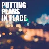 Putting Plans In Place de Various Artists