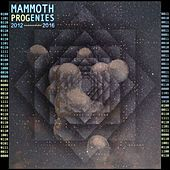 Progenies: 2012 - 2016 Compilation by Mammoth