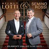 Solamente Una Vez (Live 2017) von Semino Rossi