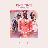 One Time (feat. Fat Joe & Remy Ma) by T.A.