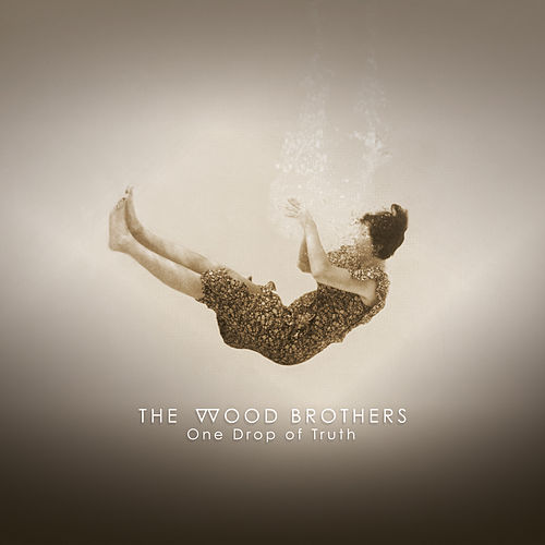 River Takes the Town by The Wood Brothers