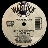 I Can't Quite Understand by Royal House