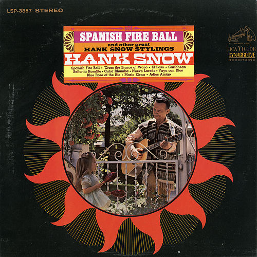 Spanish Fireball by Hank Snow
