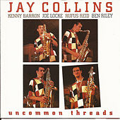 Uncommon Threads by Jay Collins