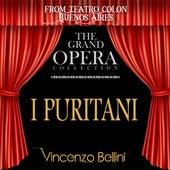 I Puritani (feat. Gianni Raimondi,Manuel Ausensi,Ferruccio Mazzoli) by Leyla Gencer