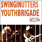 The BYO Split Series Vol. II de Swingin' Utters / Youth Brigade