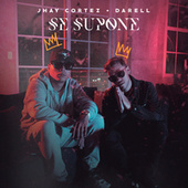 Se Supone de Jhay Cortez & Darell