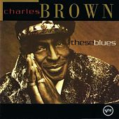 These Blues by Charles Brown