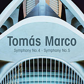 Tomás Marco: Symphony No. 4 - Symphony No. 5 by Various Artists