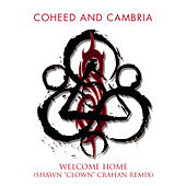 Clown's Welcome Home (Shawn Crahan Remix) by Coheed And Cambria