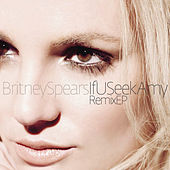 If You Seek Amy Remixes von Britney Spears