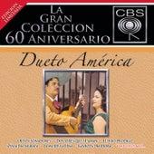 La Gran Coleccion Del 60 Aniversario CBS - Dueto America de Dueto América